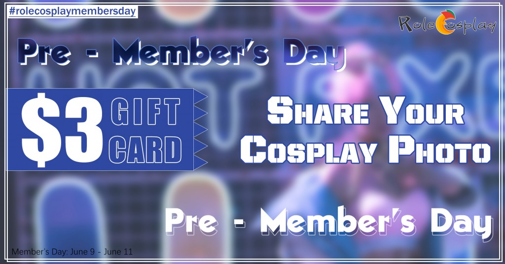 RoleCosplay Pre June Member's Day 1